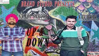 Up & Down | Nav Brar | Anmol Sahota |  Brand Studio | Latest Songs 2020