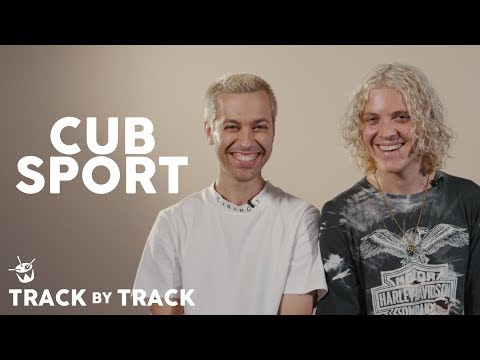 Cub Sport Album Track-By-Track | 'Sometimes' to 'Party Pill' Mp3