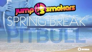 Jump Smokers ft. Pitbull - Spring Break (Promo Cover Art)