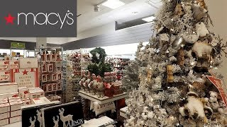 MACY'S CHRISTMAS 2018 - CHRISTMAS SHOPPING ORNAMENTS DECORATIONS HOME DECOR CLOTHING TOYS