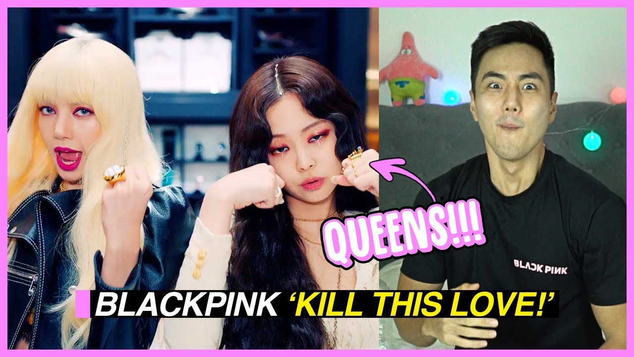 BLACKPINK - 'KILL THIS LOVE' MV Reaction!