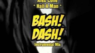 Domb - Half A Man (Bash! Dash! Instrumental Mix)