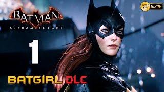Batman Arkham Knight Batgirl DLC Problemas Familiares Parte 1 Español Gameplay PS4