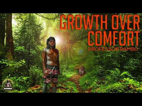 Growth over Comfort | Professor Rambo