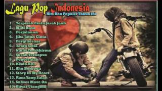 Lagu Tentang Cinta,Sedih,Galau,Bahagia - Pop Indonesia Hits Dan Populer