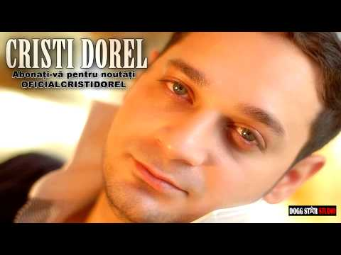 CRISTI DOREL - IMI IUBESC MULT FRATII MEI ( OFICIAL TRACK )
