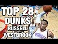 Russell Westbrook TOP 28 Dunks To Celebrate His 28th Birthday!