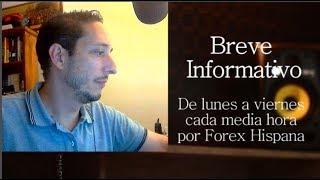Breve Informativo - Noticias Forex del 7 de Junio 2018