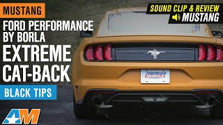 2018-2019 Mustang EcoBoost Ford Performance by Borla Extreme Cat-Back Exhaust Review & Sound Clip