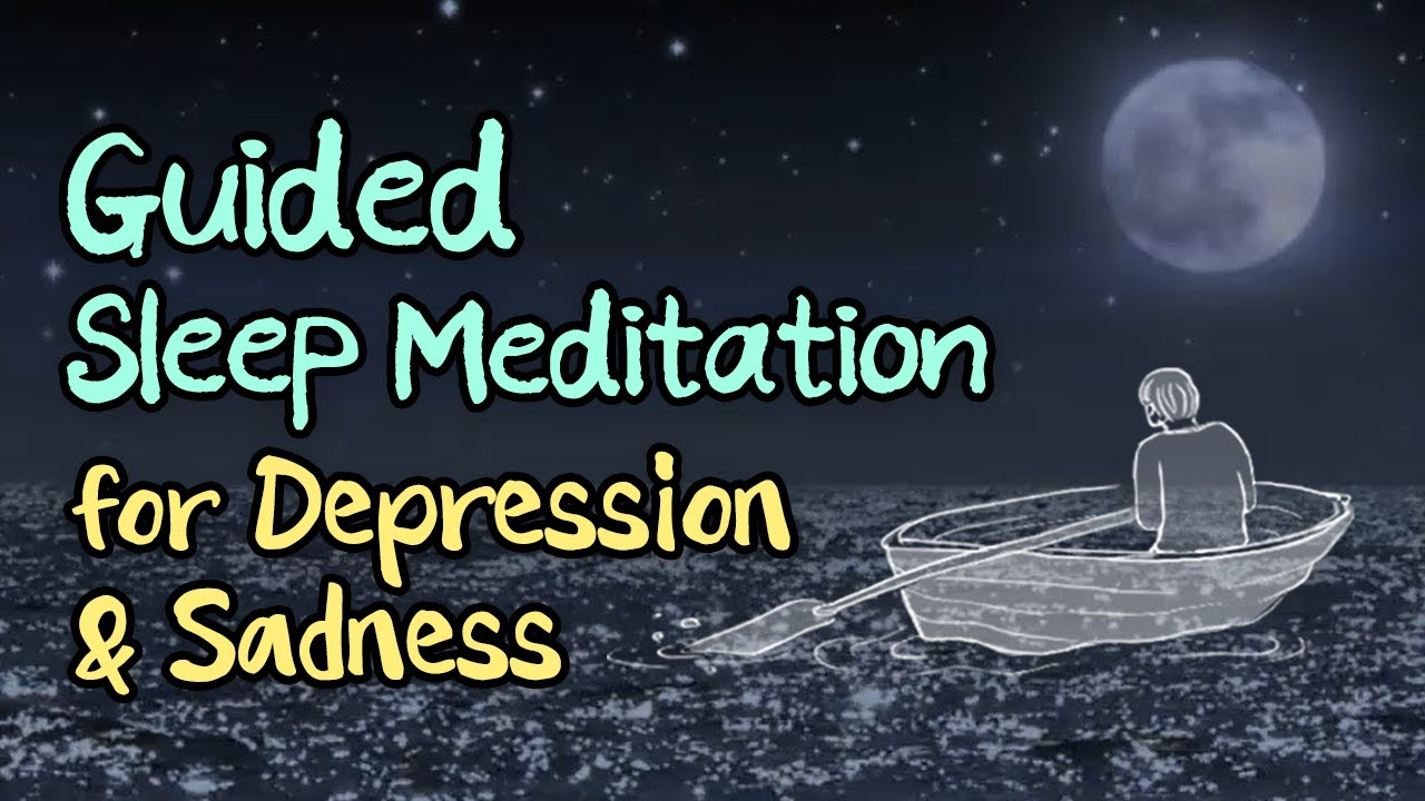 😴💙 Guided Sleep Meditation for Coping With Depression & Sadness, in Audible Self-Help Book Style