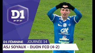 J14 : ASJ Soyaux Charente - Dijon FCO (4-2) / D1 Féminine