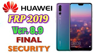 FRP ALL HUAWEI FINAL SECURITY 2019 - Google Account Bypass Android 8.1.0/EMUI 8.2.0