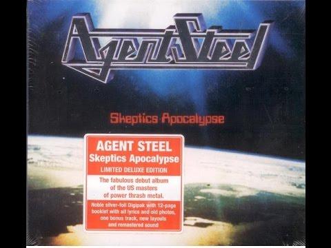 Agent Steel - Skeptics Apocalypse - Limited Edition (Full Album) - 1985