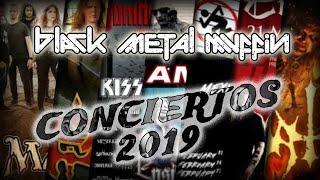 CONCIERTOS 2019 | Black Metal Mvffin
