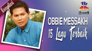 Obbie Messakh - 15 Lagu Lagu Terbaik Obbie Messakh (Official Video)