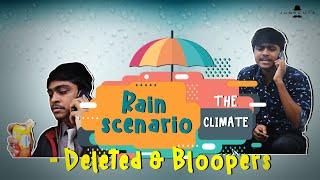Rain scenario - Deleted & Bloopers