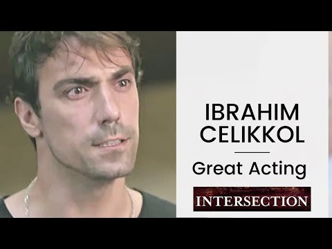 Ibrahim Celikkol  ❖ Great Acting Moment ❖ Intersection ❖ Closed Captions 2019