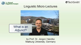 Linguistic Micro-Lectures: Adjuncts