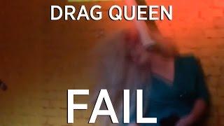 DRAG QUEEN FAIL @ Bath Salts