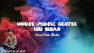 Official House Music Genjek - Ibu Bidan vocal by Putu Maskot