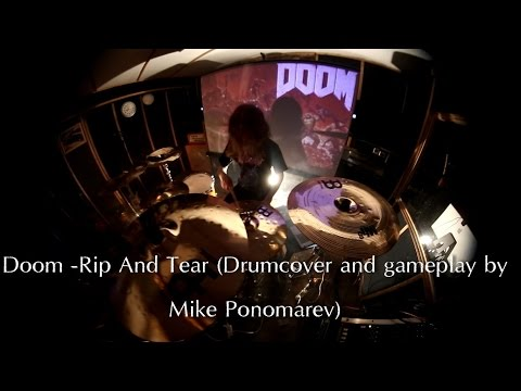 Doom - Rip And Tear (Drum cover and gameplay by Mike Ponomarev)