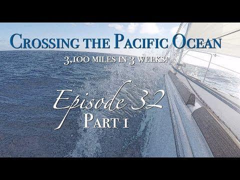 [Ep 32.1] Crossing the Pacific Ocean: 3,100nm in 3 weeks! Part 1 [Sailing Zatara]