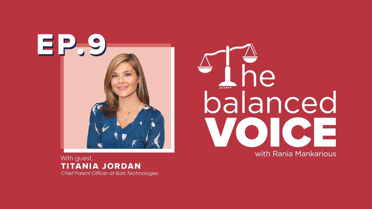 The Balanced Voice Episode 9 | Titania Jordan - Parenting in the Digital Age