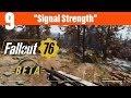 "Fallout 76 Beta Part 9-""Signal Strength"""