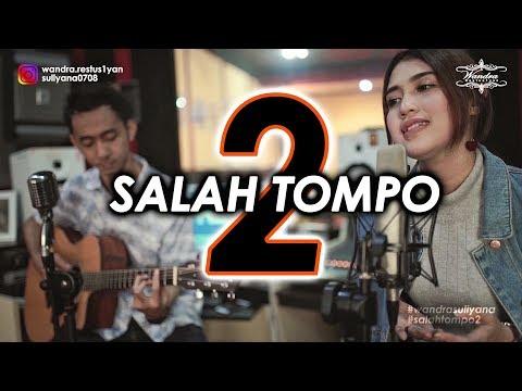 Salah Tompo 2 - Wandra Feat Suliyana