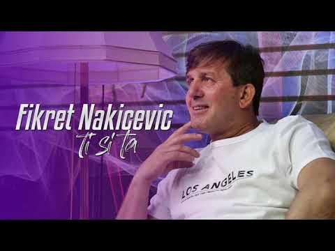 Fikret Nakicevic - 2019 - Ti si ta