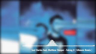Hey guys do like this remix/edit i was participated in faking it remix contest !! support my on splice https://splice.com/kdeep41/lost-stories-feat-mat...