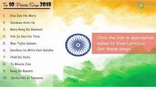 Top 10 Patriotic songs 2019 | New & Best Indian Independence Day Songs