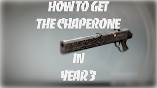 Destiny | Lost Exotics - How to get The Chaperone in Year 3