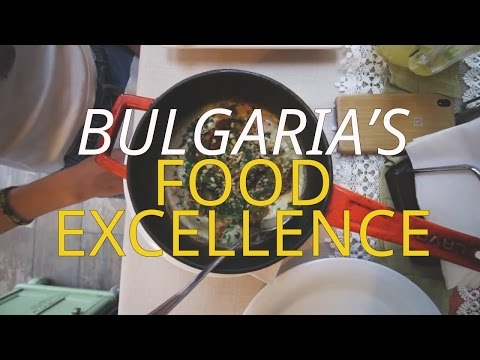 Bulgaria's Food Excellence