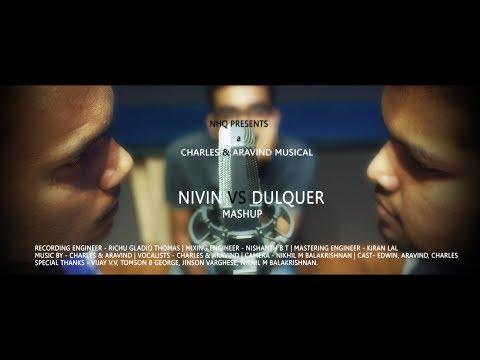 Nivin Pauly Vs Dulquer Salmaan | Malayalam Mashup 2018 | Charles Charly & Aravind Raj