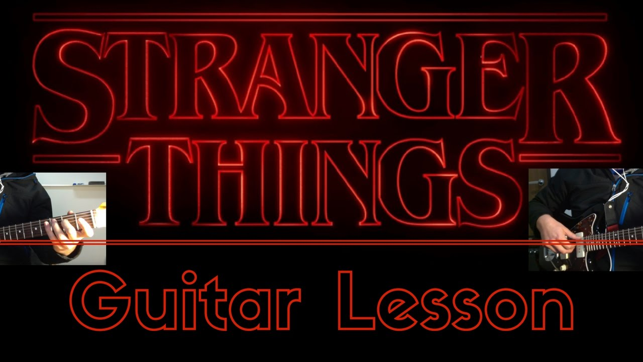 How To Play Stranger Things Theme Song Netflix Series Guitar
