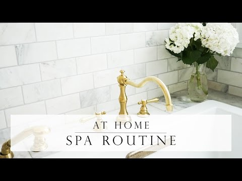 AT HOME SPA DAY ROUTINE