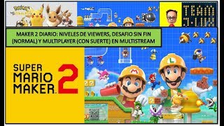 Directo Diario del Super Mario Maker 2 (Viewers, Sin Fin Normal y Multiplayer) 21 Octubre'19