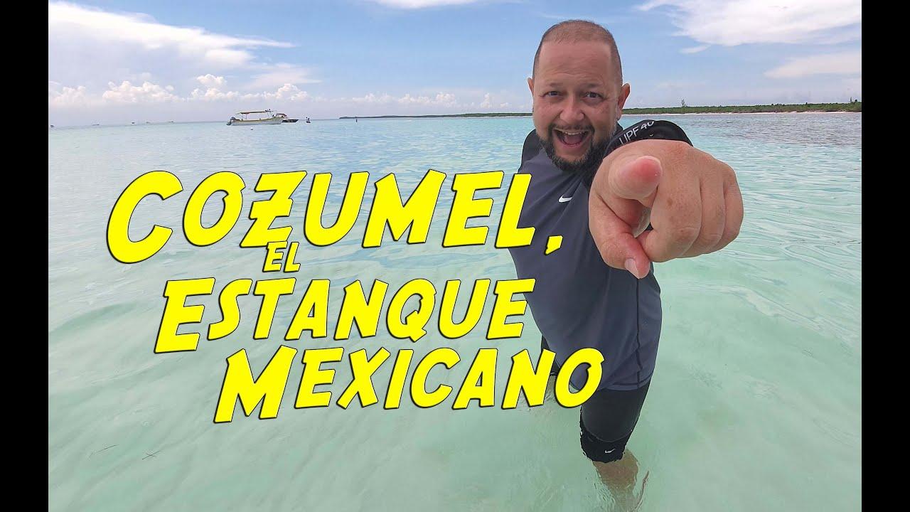Cozumel, El Estanque Mexicano