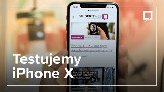 iPhone X - pierwsze wrażenia po kilku godzinach