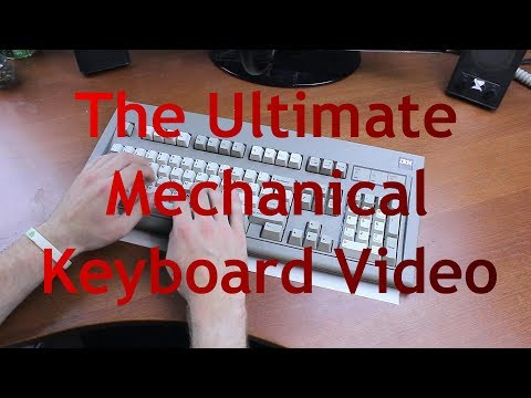 The Ultimate Mechanical Keyboard Video (keyboard ASMR)