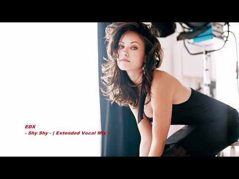 EDX - Shy Shy ( Extended Vocal Mix )