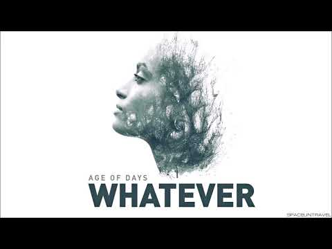 Age of Days - Whatever