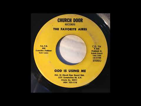 The Favorite Aires - God Is Using Me