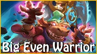 Big Even Warrior (Off-Meta)