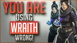 You are Using WRAITH Wrong   In Depth Legend Guide   APEX Legends