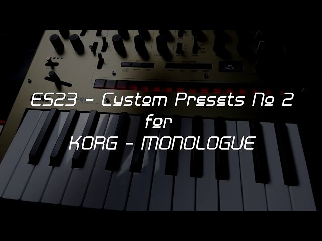 KORG MONOLOGUE - ES23 - Custom Presets No 2 (www.patreon.com/es23)