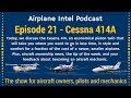 021 - The Cessna 414, New ADs, ADS-B + More - Airplane Intel Podcast