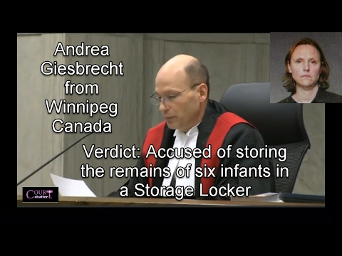 Andrea Giesbrecht Verdict from Winnipeg Canada 020617