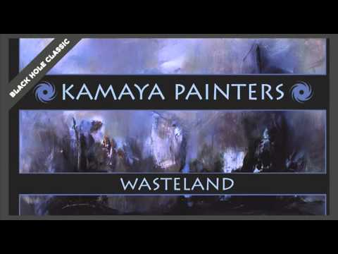 Kamaya Painters - Wasteland